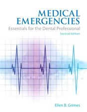 Medical Emergencies: Essentials for the Dental Professional