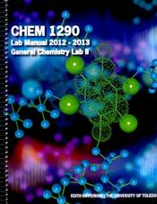 ACP University of Toledo General Chemistry Lab II: Chem 1290 Lab Manual 2012-2013