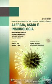 Manual Washington de Especialidades Clinicas: Alergia, Asma e Inmunologia. (Washington Manual Allergy, Asthma, and Immunolgy Subspecialty Consult) Image