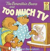 Berenstein Bears and Too Much TV