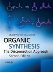 Organic Synthesis: The Disconnection Approach