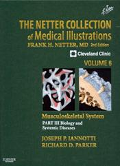 Netter Collection of Medical Illustrations: Musculoskeletal System: Biology and Systemic Diseases, Part 3
