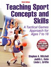 Teaching Sport Concepts and Skills: A Tactical Games Approach for Ages 7 to 18. Text with DVD-ROM for Windows and Macintosh