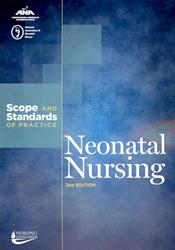 Neonatal Nursing: Scope and Standards of Practice
