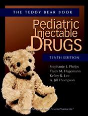 Teddy Bear Book: Pediatric Injectable Drugs