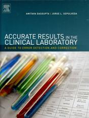 Accurate Results in the Clinical Laboratory: A Guide to Error Detection and Correction Cover Image