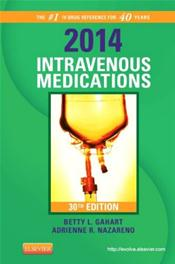 Intravenous Medications: A Handbook for Nurses and Health Professionals 2014