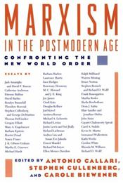 Marxism in the Postmodern Age: Confronting the New World Order