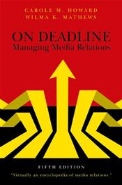 On Deadline: Managing Media Relations
