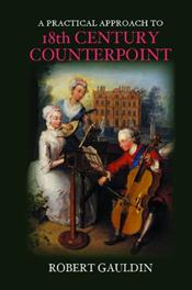 Practical Approach to Eighteenth-Century Counterpoint. Revised Edition