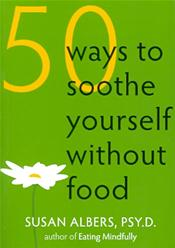 50 Ways to Soothe Yourself Without Food Cover Image
