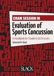Cram Session in Evaluation of Sports Concussion: A Handbook for Students and Clinicians Cover Image