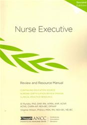 Nurse Executive: Review and Resource Manual
