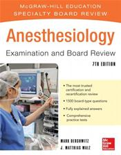 Anesthesiology: Examination and Board Review