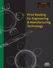 Print Reading for Engineering and Manufacturing Technology. Text with Access Code
