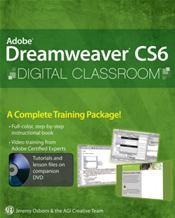 Adobe Dreamweaver CS6 Digital Classroom. Text with CD-ROM