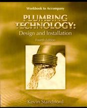 Plumbing Technology: Design and Installation Workbook