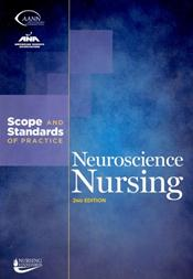 Neuroscience Nursing: Scope & Standards of Practice