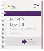 Expert 2014: HCPCS Level II. A Resourceful Compilation of HCPCS Codes