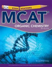 Examkrackers: MCAT Organic Chemistry. Includes Orgo Flashcards