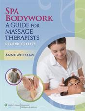 Spa Bodywork: A Guide for Massage Therapists. Text with Access Code