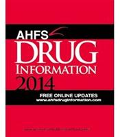 American Hospital Formulary Service (AHFS) Drug Information 2014