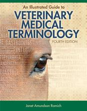 Illustrated Guide to Veterinary Medical Terminology
