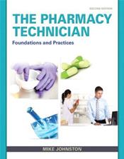 Pharmacy Technician: Foundations and Practice