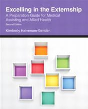 Excelling in the Externship: A Preparation Guide for Medical Assisting and Allied Health Image