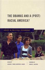 Obamas and a (Post) Racial America