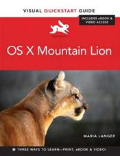 Mac OS X Mountain Lion: Visual QuickStart Guide. Text with Access Code
