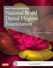 Mosby's Review Questions for the National Board Dental Hygiene Examination. Text with Access Code