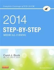 Step-by-Step 2014 Medical Coding Package. Includes Textbook and Workbook