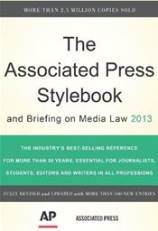 Associated Press Stylebook and Briefing on Media Law 2013