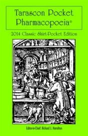 Tarascon Pocket Pharmacopoeia. Classic Shirt Pocket Edition 2014