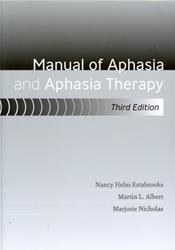 Manual of Aphasia and Aphasia Therapy. Text with DVD Image