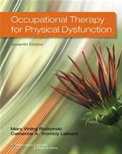 Occupational Therapy for Physical Dysfunction. Text with Access Code