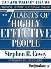 Seven Habits of Highly Effective People: Powerful Lessons in Personal Change. 25th Anniversary Edition
