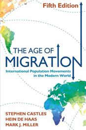 Age of Migration: International Population Movements in the Modern World
