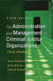 Administration and Management of Criminal Justice Organizations: A Book of Readings