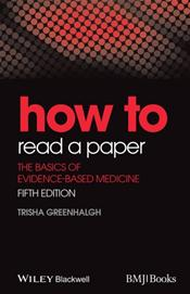 How to Read a Paper: The Basics of Evidence Based Medicine Cover Image