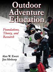 Outdoor Adventure Education: Foundations, Theory, and Research