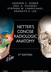 Netters Concise Radiologic Anatomy Text With Access Code Student Consult Image