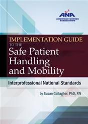 Implementation Guide to the Safe Patient Handling and Mobility Interprofessional National Standards