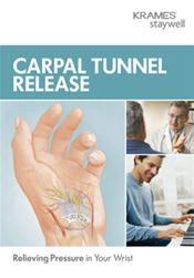 Carpal Tunnel Release: Relieving Pressure in Your Wrist Pamphlet