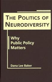 Politics of Neurodiversity: Why Public Policy Matters