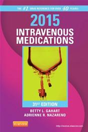 Intravenous Medications: A Handbook for Nurses and Health Professionals 2015