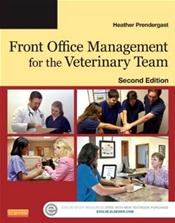 Front Office Management for the Veterinary Team. Text with Access Code