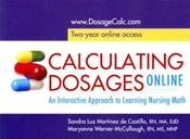 Calculating Dosage Online: An Interactive Approach to learning Nursing Math. Access Code