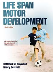 Life Span Motor Development. Text with Access Code